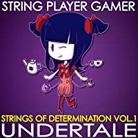 Undertale: Strings of Determination, Vol. 1