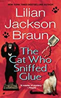 The Cat Who Sniffed Glue (Cat Who...)