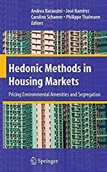 Hedonic Methods in Housing Markets: Pricing Environmental Amenities and Segregation