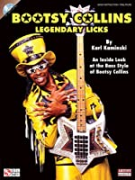 Bootsy Collins Legendary Licks: An Inside Look at the Bass Style of Bootsy Collins