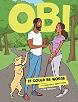 Obi: It Could Be Worse: A Collection of Comic Strips