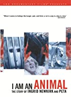 I Am an Animal: Story of Ingrid Newkirk & Peta [DVD] [Import]