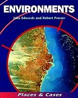 Environments (Places & Cases)