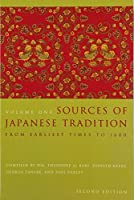 Sources of Japanese Tradition: From Earliest Times to 1600 (Introduction to Asian Civilizations)