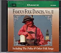 Famous Folk Dances, Vol. 2