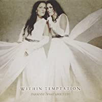 Paradise by WITHIN TEMPTATION (2013-10-23)