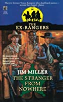 STRANGER FROM NOWHERE (EXRANGERS 10) (The Ex-Rangers)