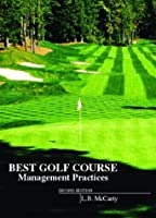 Best Golf Course Management Practices (2nd Edition)
