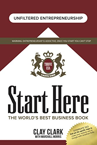 Start Here: The World's Best Business Growth & Consulting Book: Business Growth Strategies from the World's Best Business Coach (English Edition)