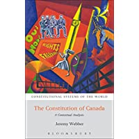 The Constitution of Canada: A Contextual Analysis (Constitutional Systems of the World) (English Edition)