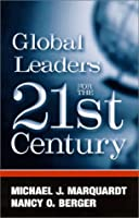 Global Leaders for the Twenty-First Century (Suny Series in Management-Communication)