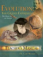 Evolution: The Grand Experiment: The Quest for an Answer