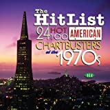 The Hit List: 24 Hot 100 American Chartbusters of the 1970s by Various Artists (2004-11-09)