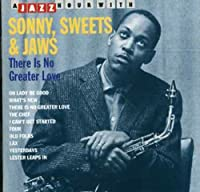 There Is No Greater Love by Sonny Stitt (2008-01-13)