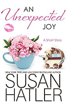 An Unexpected Joy (Treasured Dreams Book 6) by [Hatler, Susan]