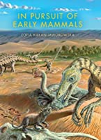 In Pursuit of Early Mammals (Life of the Past)【洋書】 [並行輸入品]