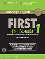 Cambridge English First for Schools 1 for updated exam. Student's Book with answers and downloadable audio