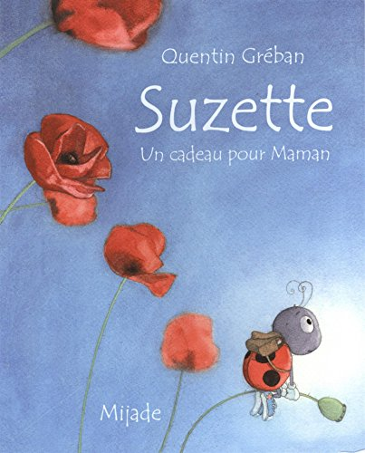 Suzette, un cadeau pour maman