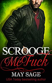 Scrooge McFuck (Some Girls Do It Book 2) by [Sage, May]