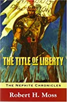 Title of Liberty (The Nephite Chronicles)