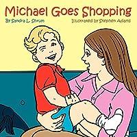 Michael Goes Shopping