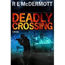 Deadly Crossing: A Tom Dugan Thriller