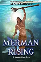 Merman Rising: A Mermaid Curse Book (The Mermaid Curse)