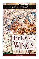 The Broken Wings (Illustrated): Poetic Romance Novel