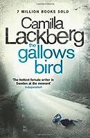 The Gallows Bird (Patrik Hedstrom and Erica Falck)