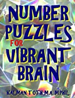 Number Puzzles for Vibrant Brain: 133 Large Print Number Search Puzzles