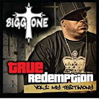 Vol. 1-True Redemption: My Testimony