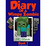 Minecraft: Diary of a Minecraft Wimpy Zombie Book 1: First Day of Middle School (An Unofficial Minecraft Diary Book) (English Edition)