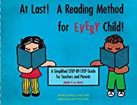 At Last!: A Reading Method for Every Child
