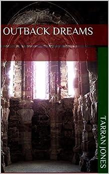 Outback Dreams: Tarran Jones by [Jones, Tarran]