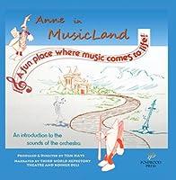Anne in MusicLand【CD】 [並行輸入品]