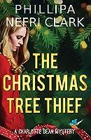 The Christmas Tree Thief: A Charlotte Dean Mystery (Charlotte Dean Mysteries)