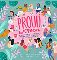 Proud Women: A Collection of Women Who are Proud to Represent the LGBTQ+ Community
