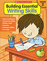 Building Essential Writing Skills Grade 2