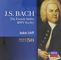 J.S.Bach: French Suites by Andras Schiff (2014-05-14)