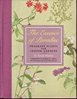 The Essence of Paradise: Fragrant Plants for Indoor Gardens