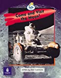 Literacy Land: Info Trail: Emergent: Guided/Independent Reading: Science Themes: Come and Visit the Moon!