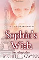 Sophie's Wish (Angelic Hosts)