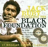 Jack Ruby Presents: Black Foundation