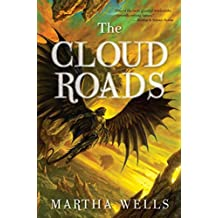 The Cloud Roads (The Books of the Raksura Book 1)