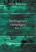 Wellington's Campaigns Part 1