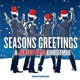 Seasons Greetings: a Jersey Boys Christmas