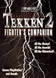 Totally Unauthorized Tekken 2 Fighter's Companion (Bradygames)