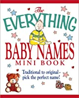 Mini Baby Names (Everything (Adams Media Mini))