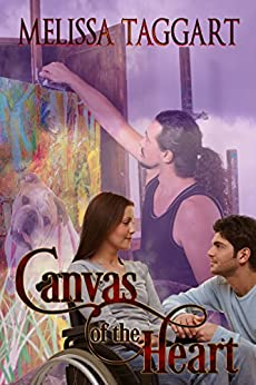 Canvas of the Heart by [Taggart, Melissa]