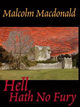 Hell Hath No Fury by [Macdonald, Malcolm]